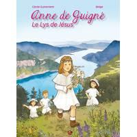 BD - Anne de guigné - Le lys de Jésus
