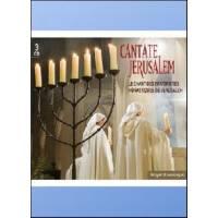 CD - Cantate Jerusalem - Le chant des Fraternités Monastiques de Jérusalem