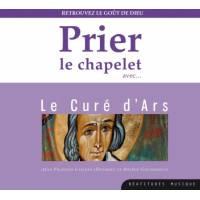 CD - Prier le chapelet avec le Curé d'Ars