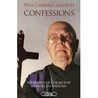 Confessions Mémoires De L'exorciste Officiel Du Vatican