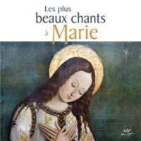 CD - Les plus beaux chants à Marie