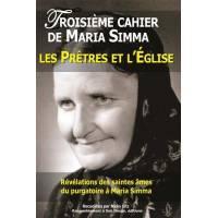 Troisieme Cahier De Maria Simma - Les Pretres Et L'eglise