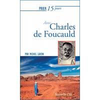 Prier 15 Jours - Charles De Foucauld