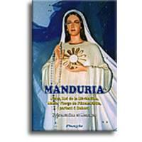 Manduria - Jésus, Roi de la Révélation, Marie, Vierge de l'Eucharistie, parlent à Débora - Présentation et messages