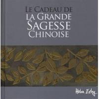 Le Cadeau De La Grande Sagesse Chinoise