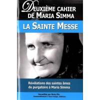 Deuxieme Cahier De Maria Simma - La Sainte Messe