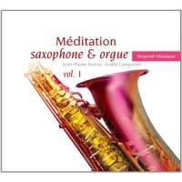 Méditation Saxophone Et Orgue Vol. 1
