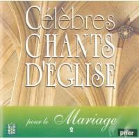 Cd - Celebres Chants D'eglise Pour Le Mariage - Volume 2