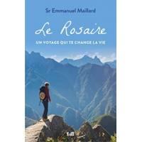 Le Rosaire - Un Voyage Qui Change La Vie