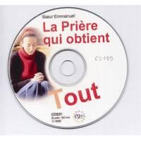CD - La prière qui obtient tout