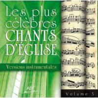 Les plus célèbres chants d'église versions instrum