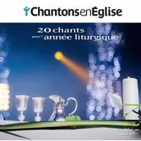 Cd - Chantons En Eglise - 20 Chants Pour L'annee Liturgique
