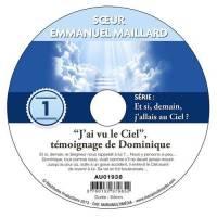 """CD - """"J'ai vu le Ciel"""" - Témoignage de Dominique"""
