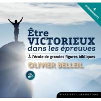 CD - Etre victorieux dans les épreuves - A l'école de grandes figures bibliques