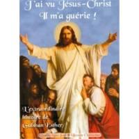 J'ai vu Jésus-Christ, il m'a guérie - L'extraordinaire histoire de Gulshan Esther