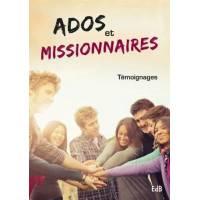 Ados Et Missionnaires - Temoignages