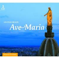 CD - Les plus beaux Ave Maria