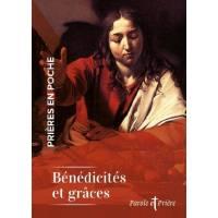 Prières en poche - Bénédicités et grâces