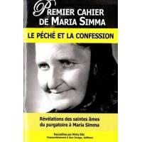 Premier Cahier De Maria Simma - Le Peche Et La Confession