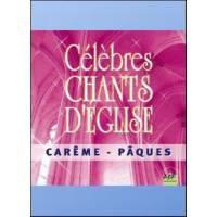 CD - Célèbres chants d'église - Carême et Pâques