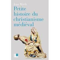 Petite Histoire Du Christianisme Medieval