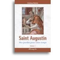 Saint Augustin - Mes Paroles Pour Votre Temps