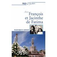 Prier 15 Jours - Francois Et Jacinthe De Fatima