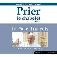 CD - Prier le chapelet avec le Pape François - Mystères Lumineux