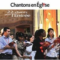 Cd - Chantons En Eglise - 22 Chants Pour L Entrée