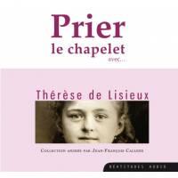 CD - Prier le chapelet avec Thérèse de Lisieux