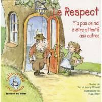Le respect - Y'a pas de mal à être attentif aux autres