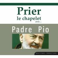 CD - Prier le chapelet avec Padre Pio