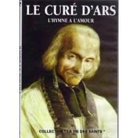 DVD - Le curé d'Ars - L'hymne à l'amour