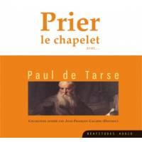 CD - Prier le chapelet avec Paul de Tarse
