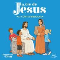 CD - Raconte-moi la vie de Jésus - 13 contes bibliques